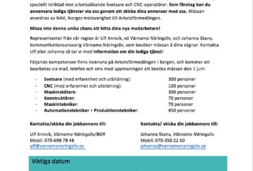 Söker du Svetsare, CNC-‐operatörer eller annan produktions-‐ personal till ditt företag? – Den 1 juni kan vi hitta dem åt dig!