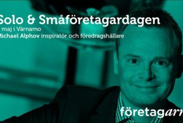 Solo och småföretagardagen i Värnamo 8 maj